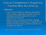 cultural competence in supporting families who are grieving