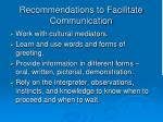 recommendations to facilitate communication1