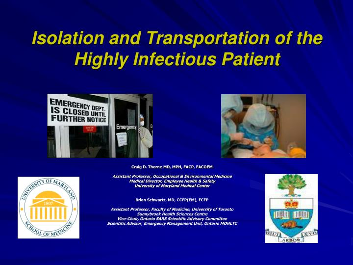 isolation and transportation of the highly infectious patient n.