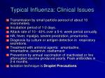 typical influenza clinical issues