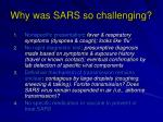 why was sars so challenging