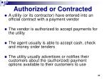 authorized or contracted