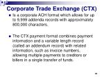 corporate trade exchange ctx
