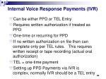 internal voice response payments ivr