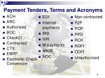 payment tenders terms and acronyms