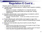 regulation e cont d