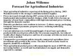 johan willemse forecast for agricultural industries