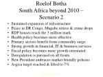 roelof botha south africa beyond 2010 scenario 2