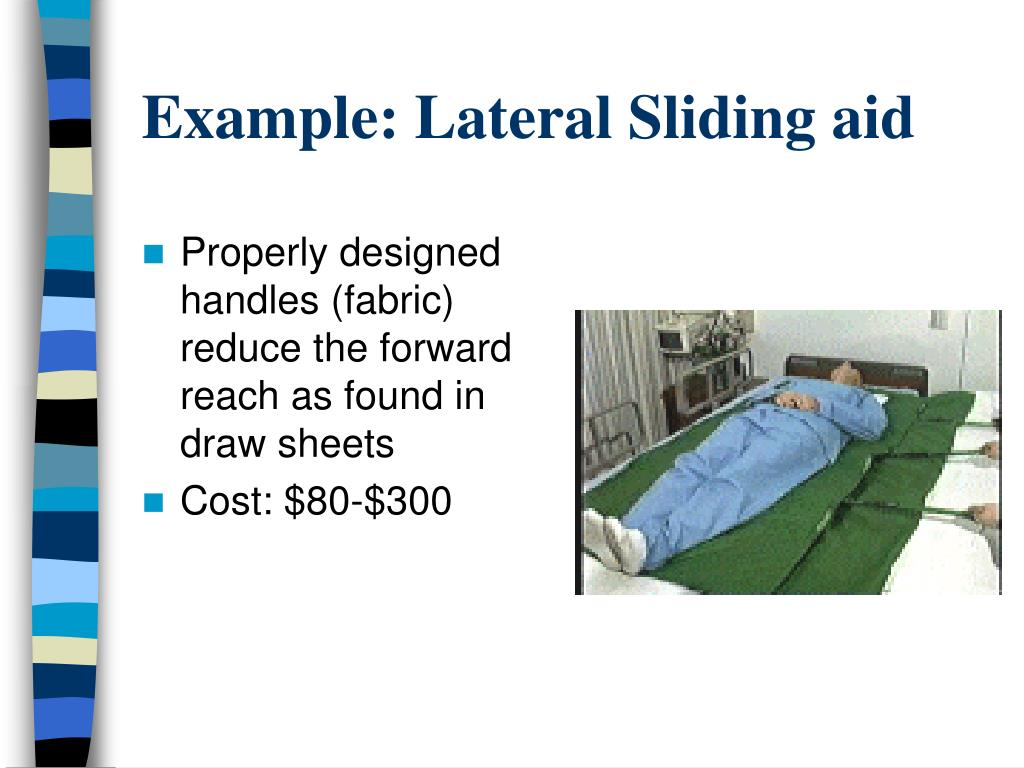Example: Lateral Sliding aid