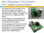 input subsystem the camera fire i digital camera board