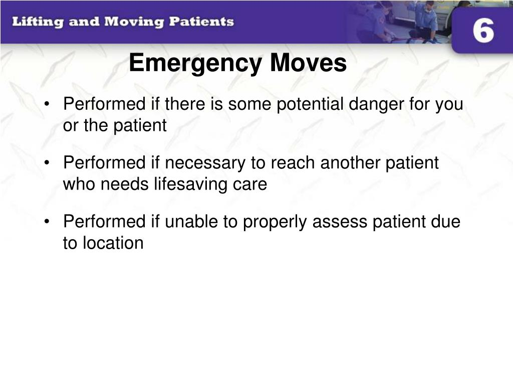 Emergency Moves
