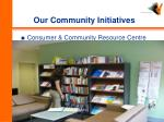 our community initiatives
