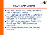 pilot map centres