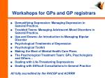 workshops for gps and gp registrars