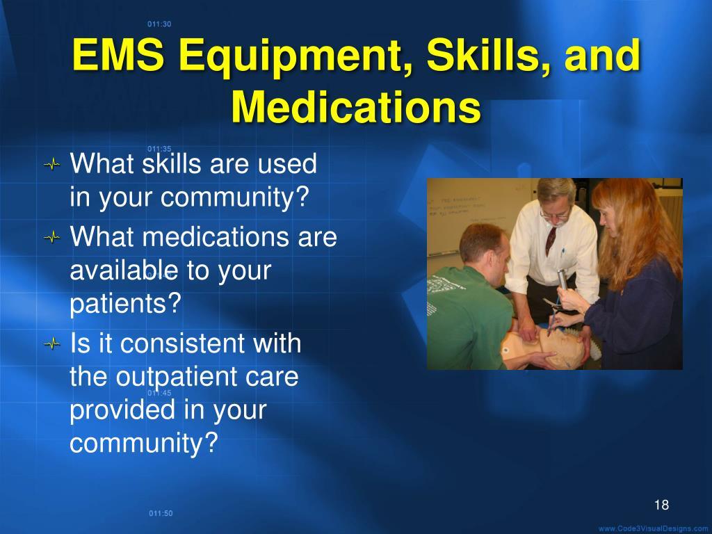EMS Equipment, Skills, and Medications