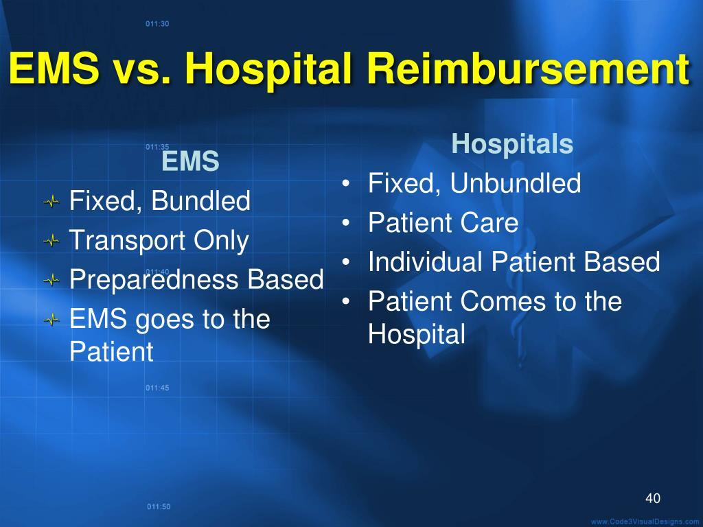 EMS vs. Hospital Reimbursement