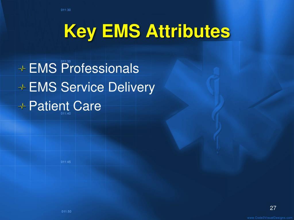 Key EMS Attributes