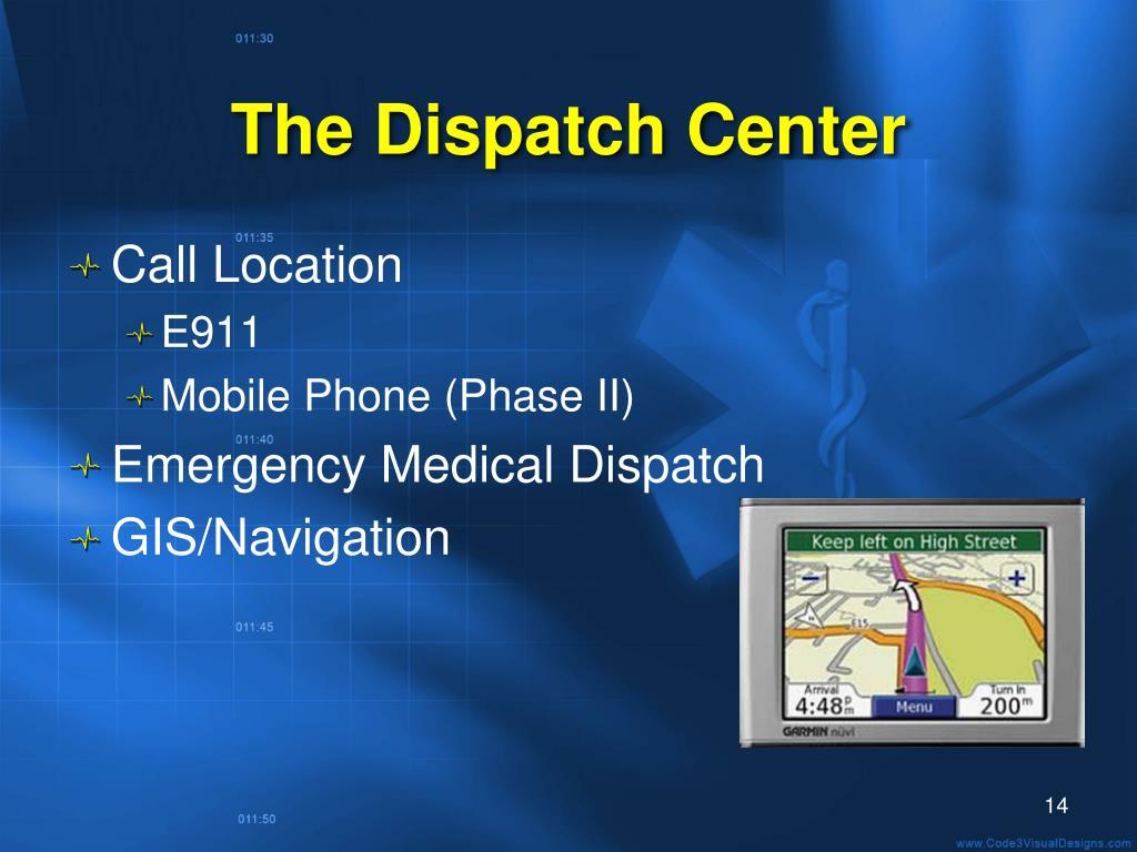 The Dispatch Center
