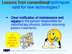 lessons from conventional techniques valid for new technologies2