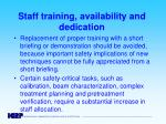 staff training availability and dedication