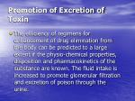promotion of excretion of toxin