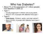 who has diabetes