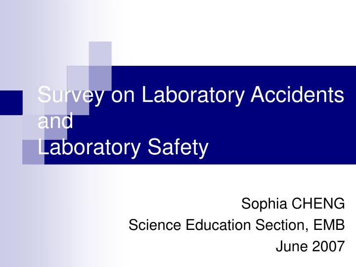 survey on laboratory accidents and laboratory safety n.