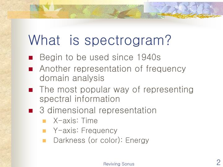 What is spectrogram