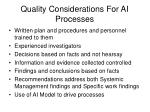 quality considerations for ai processes