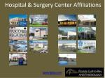hospital surgery center affiliations