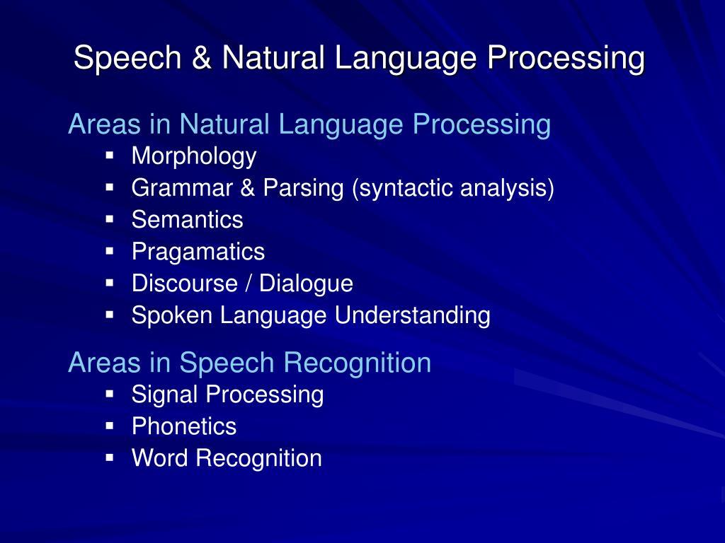Speech & Natural Language Processing
