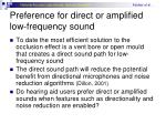 preference for direct or amplified low frequency sound