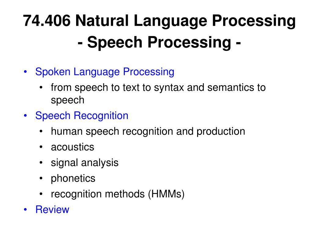 74.406 Natural Language Processing