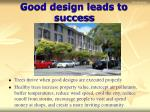 good design leads to success