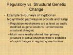 regulatory vs structural genetic change24