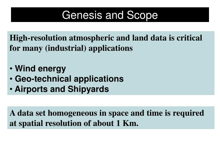 Genesis and scope