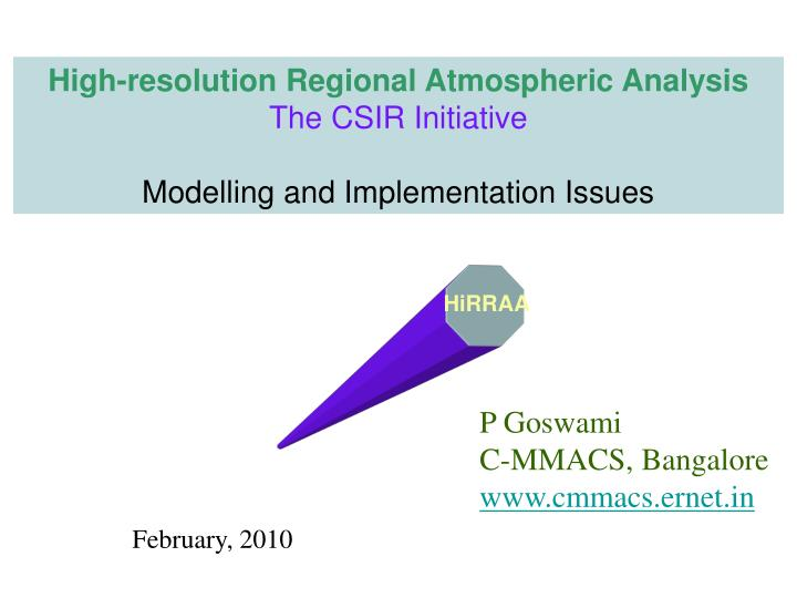 High-resolution Regional Atmospheric Analysis