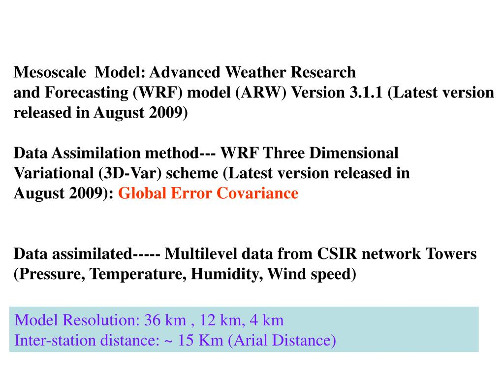 Mesoscale  Model: Advanced Weather Research