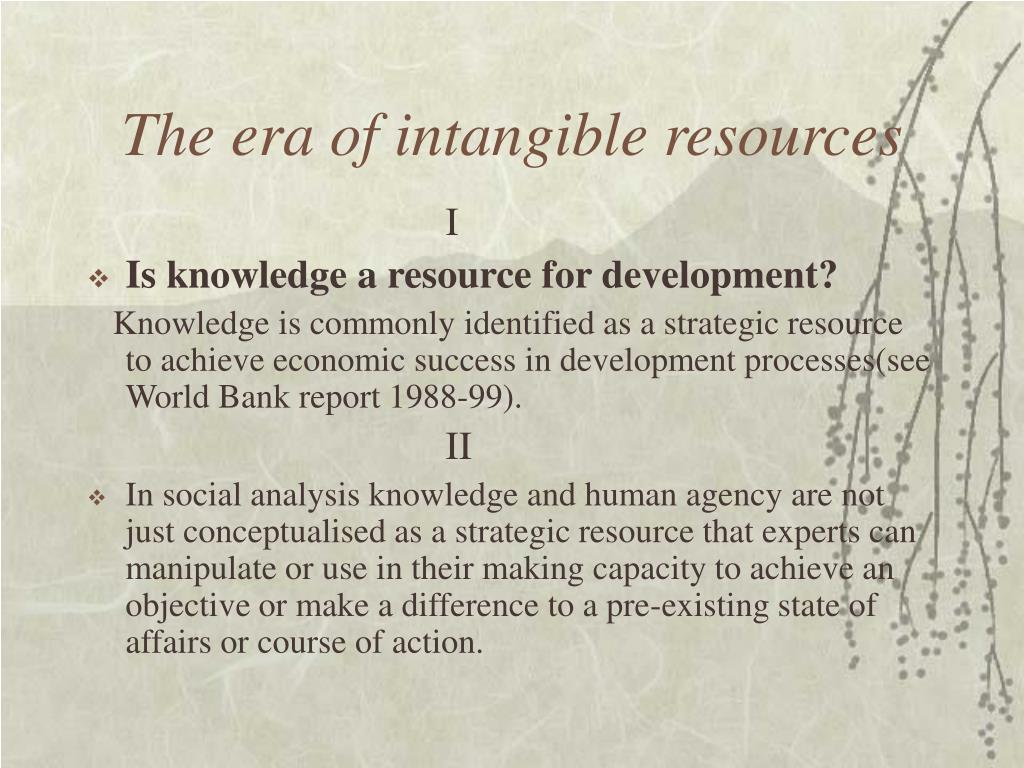 The era of intangible resources