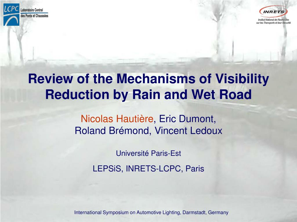 review of the mechanisms of visibility reduction by rain and wet road l.
