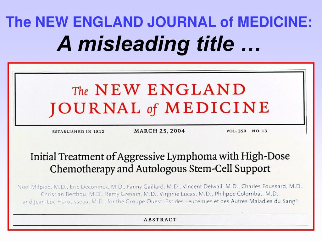 The NEW ENGLAND JOURNAL of MEDICINE: