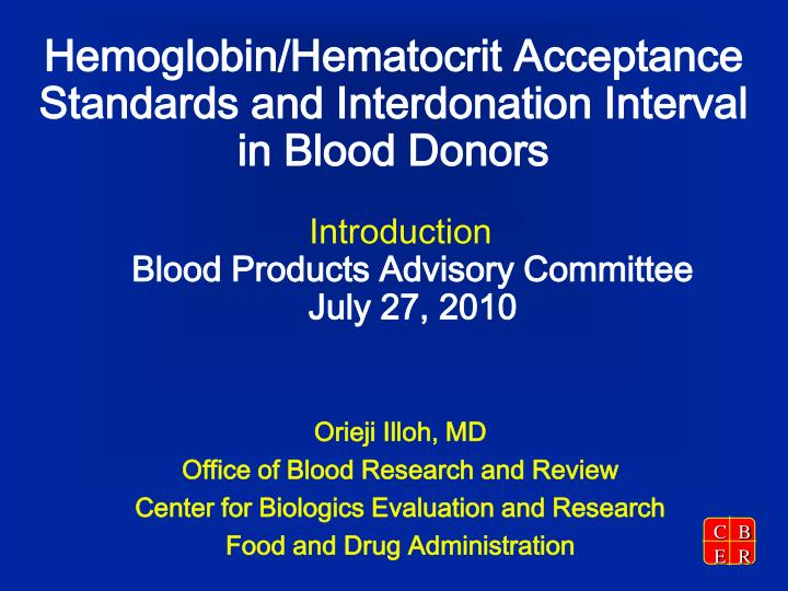 hemoglobin hematocrit acceptance standards and interdonation interval in blood donors n.