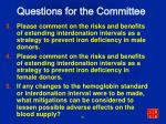 questions for the committee1