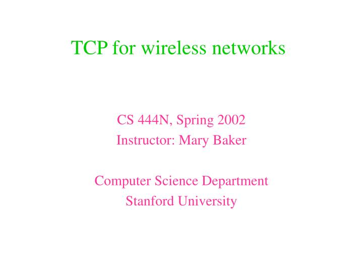tcp for wireless networks n.