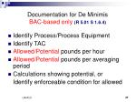 documentation for de minimis bac based only r 5 01 s 1 6 4