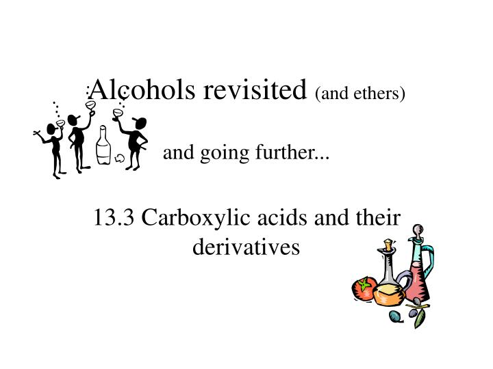 alcohols revisited and ethers n.