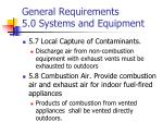 general requirements 5 0 systems and equipment3