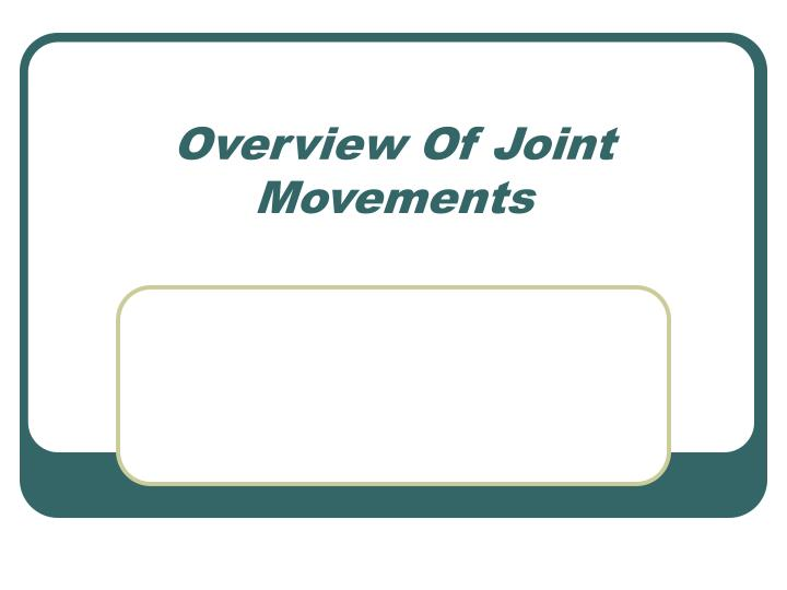 overview of joint movements n.