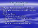mechanical causes treatment