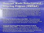 municipal waste reduction and recycling program mwr r